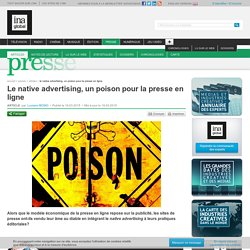 Le native advertising, un poison pour la presse en ligne