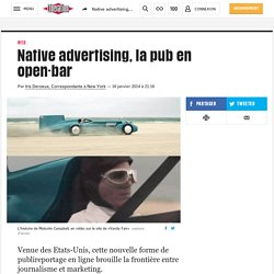 Native advertising, la pub en open-bar