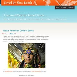 Native American Code Of Ethics | Saved by Slow Death