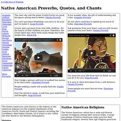 Native American Proverbs, Quotes, and Chants