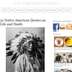 31 Native American Quotes on Life and Death