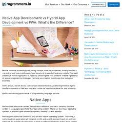 Native App Development vs Hybrid App Development vs PWA