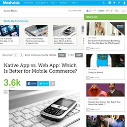 Native App vs. Web App: Which Is Better for Mobile Commerce?