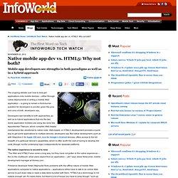 Native mobile app dev vs. HTML5: Why not both?