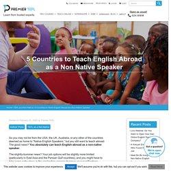Where can I teach as a non-native English speaker?