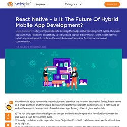 React Native - Is It The Future of Hybrid Mobile App Development?