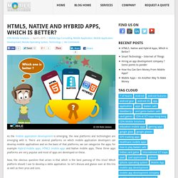 Which App is Better For You - HTML5, Native or Hybrid?