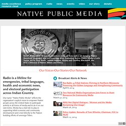 Native Public Media - Native American Radio Stations