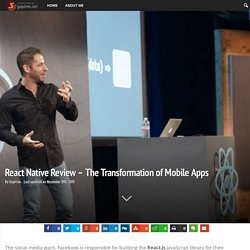 React Native Review - The Transformation of Mobile Apps