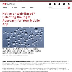 Native or Web-Based? Selecting the Right Approach for Your Mobile App