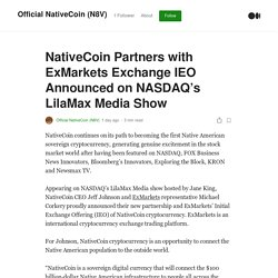 NativeCoin Partners with ExMarkets Exchange IEO Announced on NASDAQ's LilaMax Media Show