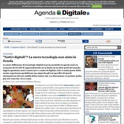 """""""Nativi digitali""""? La mera tecnologia non aiuta la Scuola"""