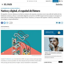 Nativo y digital, el español del futuro