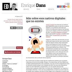 Más sobre esos nativos digitales que no existen » Enrique Dans