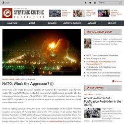 NATO: Who's the Aggressor? (I)