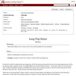 Long Trip Home - Kaworu - Natsume Yuujinchou