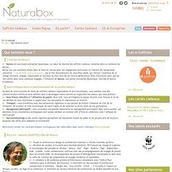 Qui sommes nous? - NaturaBox® - Coffrets cadeaux écologiques