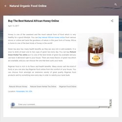 Buy The Best Natural African Honey Online