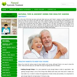 Natural Tips & Ancient Herbs for Healthy Ageing