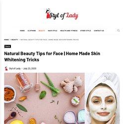 Home Made Skin Whitening Tricks