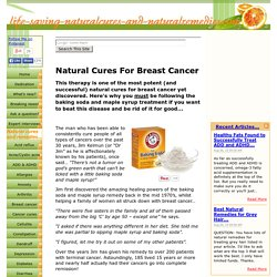 Natural Cures for Breast Cancer - One Powerful Cure!