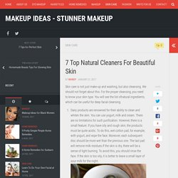 Top Natural Cleaners For Beautiful Skin