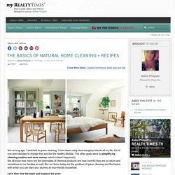 The Basics of Natural Home Cleaning + Recipes