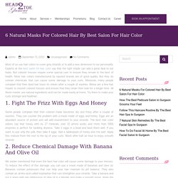 6 natural masks for colored hair by best hair color salon in Gurgaon