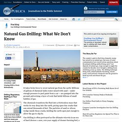 Natural Gas Drilling: What We Don't Know