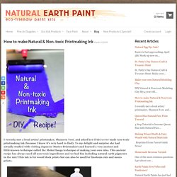 Natural Earth Paint - How to make Natural & Non-toxic Printmaking Ink
