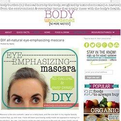 DIY all-natural eye-emphasizing mascara