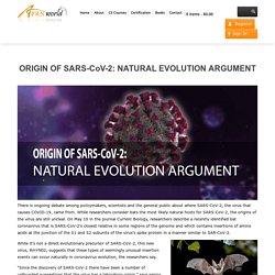 ORIGIN OF SARS-CoV-2: NATURAL EVOLUTION ARGUMENT