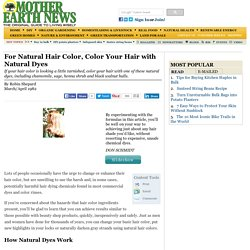 For Natural Hair Color, Color Your Hair with Natural Dyes