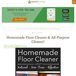 All-Natural Homemade Floor Cleaner - Nature's Nurture