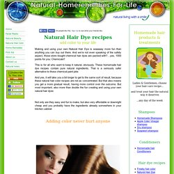 Natural Hair Dye, homemade hair color, for fashion sheep and trendsetters