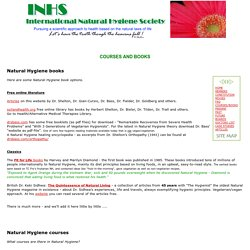 Natural Hygiene books & courses - INHS International Natural Hygiene Society