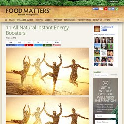 11 All Natural Instant Energy Boosters