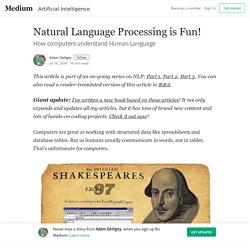 Natural Language Processing is Fun! – Adam Geitgey