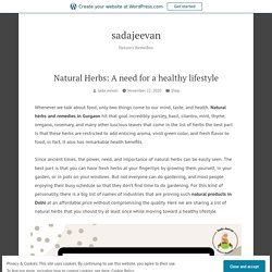 Natural Herbs: A need for a healthy lifestyle – sadajeevan