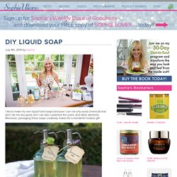 DIY natural liquid soap Sophie Uliano