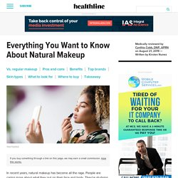Natural Makeup: What It Means, Benefits, Pros, and Cons