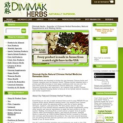 Chinese Herbal Remedies, Natural Supplements & Medicine Healing Herbs -Dimmak Herbs