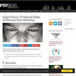 Super-Focus: 10 Natural Steps to Nurture Your Attention