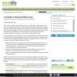 A Guide to Natural Skin Care - Having an Organic Cleansing Routine