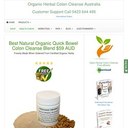 Best Natural Organic Herbal Quick Bowel Colon Cleanse
