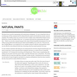 Natural Paints : Artful Adventures