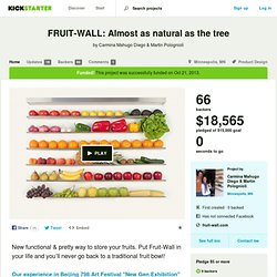 FRUIT-WALL: Almost as natural as the tree by Carmina Mahugo Diego & Martin Polognioli