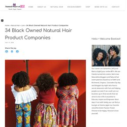 34 Black Owned Natural Hair Product Companies