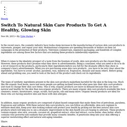 Switch To Natural Skin Care Products To Get A Healthy and Glowing Skin