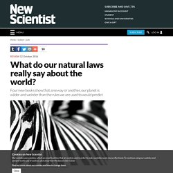 What do our natural laws really say about the world?